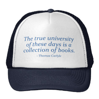 The True University Is A Collection of Books Trucker Hat