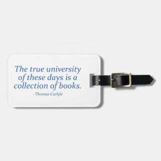 The True University Is A Collection of Books Bag Tags