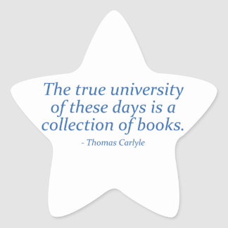 The True University Is A Collection of Books Star Sticker