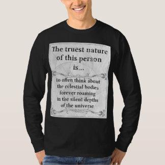 The truest nature: celestial bodies roam universe T-Shirt