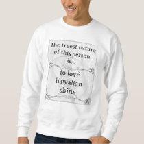 The truest nature: love hawaiian shirts