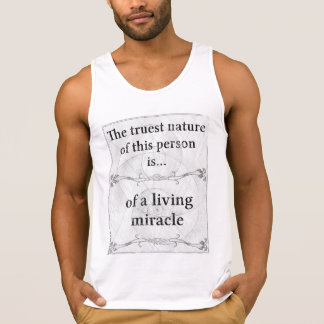 The truest nature: miracle living life tank top