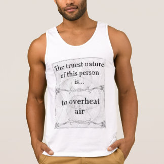 The truest nature... to overheat air tank top