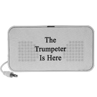 The Trumpeter Is Here Laptop Speakers
