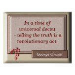 The truth -- George Orwell quote - Art print