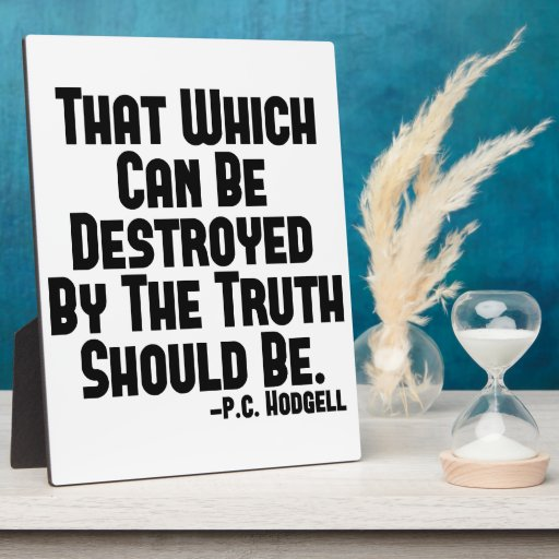 The Truth Hurts Display Plaque