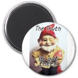 The Truth is Out There Fridge Magnet