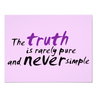 The Truth is Rarely Pure and Never Simple Personalized Invite