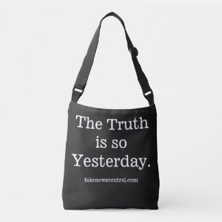 The Truth is so Yesterday Tote