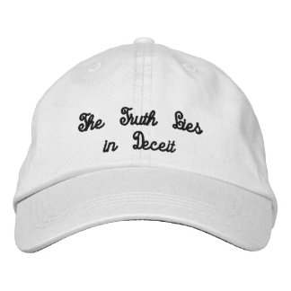 The Truth Liesin Deceit Embroidered Hat