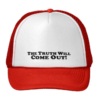 The Truth Wil Come Out - Basic Trucker Hat
