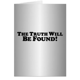 The Truth Will Be Found - Basic Card