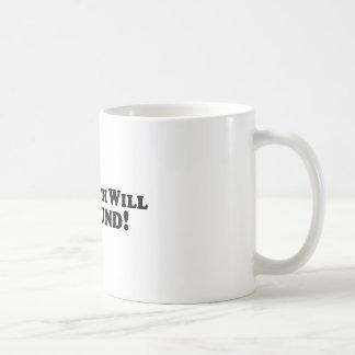 The Truth Will Be Found - Basic Coffee Mug