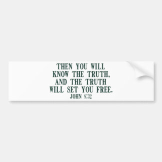 The Truth WIll Set You Free Bumper Sticker
