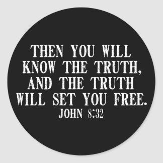 The Truth WIll Set You Free Round Stickers