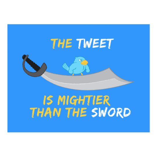 The Tweet is Mightier Than the Sword Postcard