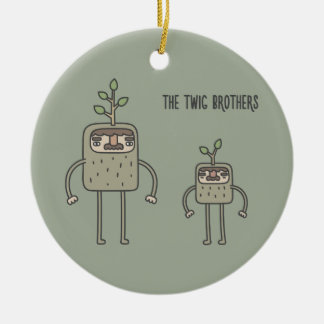 The Twig Brothers Ceramic Ornament