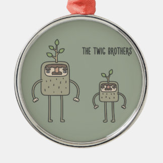 The Twig Brothers Metal Ornament