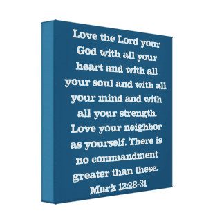 The Two Greatest Commandments Canvas Print