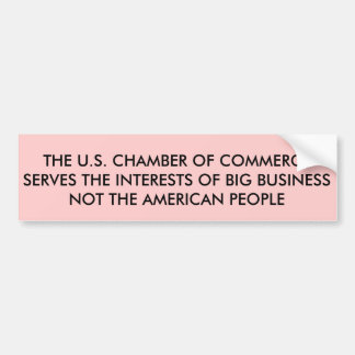 The U.S. Chamber of Commerce Bumper Sticker