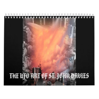 THE UFO ART OF ST. JOHN DAVES CALENDAR