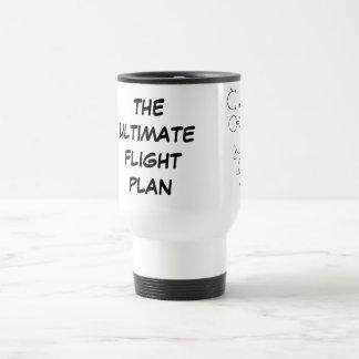 The Ultimate Flight Plan 15 Oz Stainless Steel Travel Mug