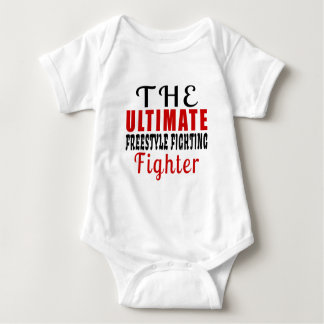 THE ULTIMATE FREESTYLE FIGHTING FIGHTER BABY BODYSUIT