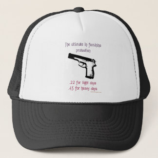 The Ultimate In Feminine Protection Trucker Hat