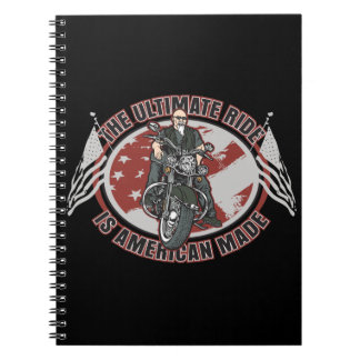 The Ultimate Ride Is American Made Notebook Spiral Note Books
