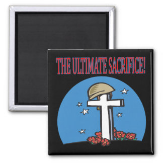 The Ultimate Sacrifice 2 Inch Square Magnet