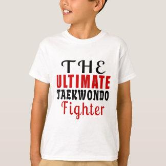 THE ULTIMATE TAEKWONDO FIGHTER T-Shirt