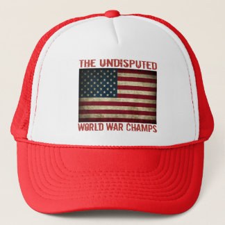 The Undisputed World War Champions (distressed) Trucker Hat