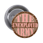 The Unemployed Army Button