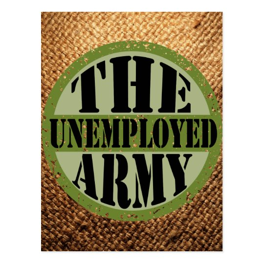 The Unemployed Army Postcard