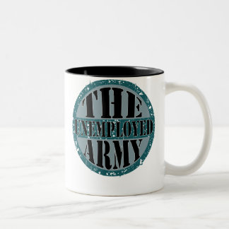 The Unemployed Army Two-Tone Coffee Mug