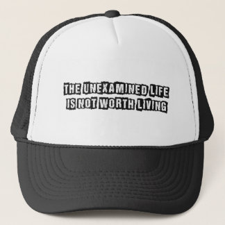 The unexamined life is not worth living Hat