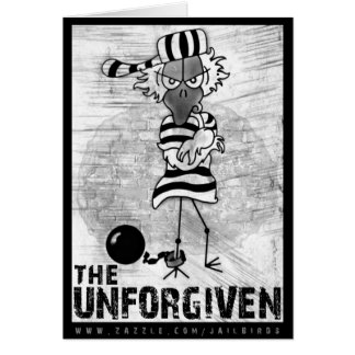 The Unforgiven: Jailbird Greeting Card