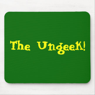 The Ungeek! Mousepad