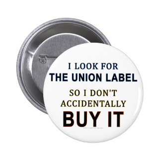 The Union Label Pinback Button