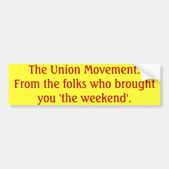 The Union Movement Bumper Sticker