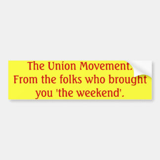 The Union Movement Car Bumper Sticker