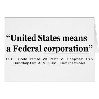 The United States Means A Federal Corporation Card
