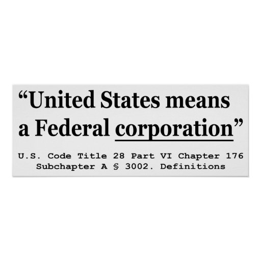 The United States Means A Federal Corporation Poster