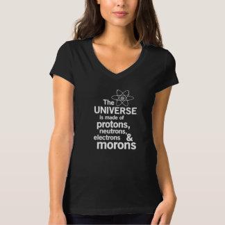 The Universe and Morons Tee Shirt