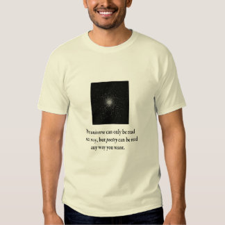 The universe can only be read one way t-shirt