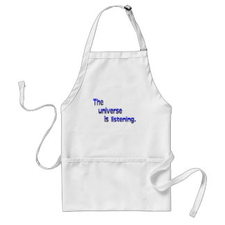 The Universe Is Listening Adult Apron