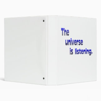 The Universe Is Listening Binder