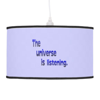 The Universe is Listening - blue background Hanging Pendant Lamp