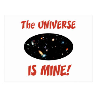 The Universe Is Mine Postcard