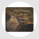 The Universe Thinks Through You Classic Round Sticker
